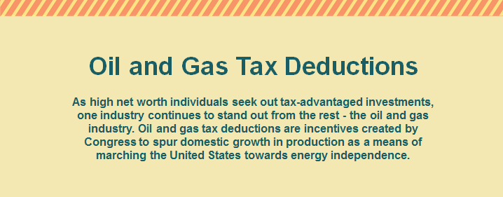 Tax-Advantaged Investements - Oil and Gas